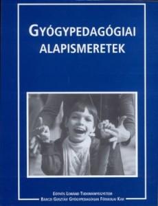Illyés Sándor Gyógypedagógiai alapismeretek című kötetének borítója